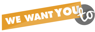 We want you to